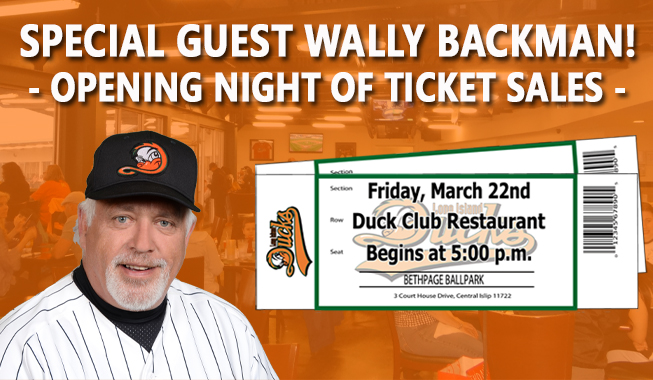 opening night of ticket sales with wally backman - march 22nd