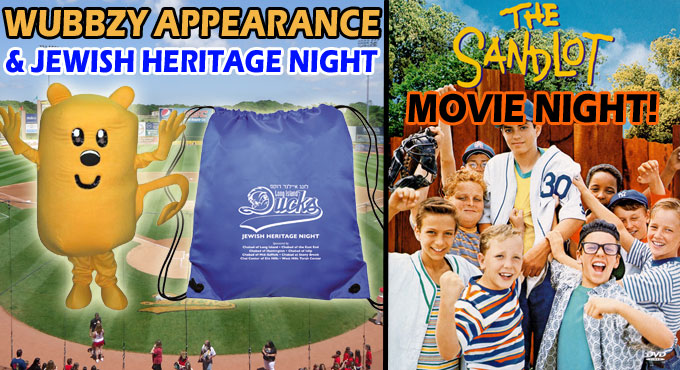 SUNDAY, AUGUST 31 - DUCKS VS. RIVERSHARKS - WUBBZY APPEARANCE, JEWISH HERITAGE NIGHT AND MOVIE NIGHT - TICKETS AVAILABLE NOW!